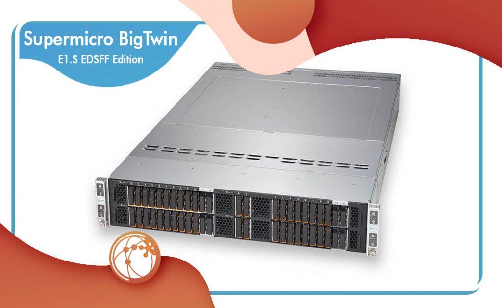 سرور BigTwin سوپر مایکرو نسخه E1.S EDSFF